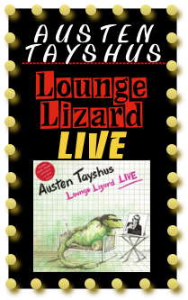 austen-tayshus-lounge-lizard-live